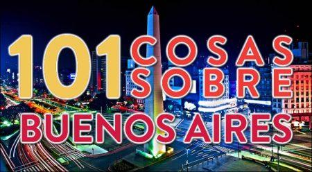 101 cosas sobre Buenos Aires