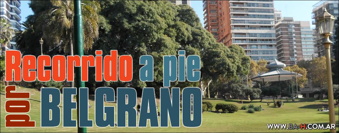 Recorrido a pie por Belgrano, Buenos Aires